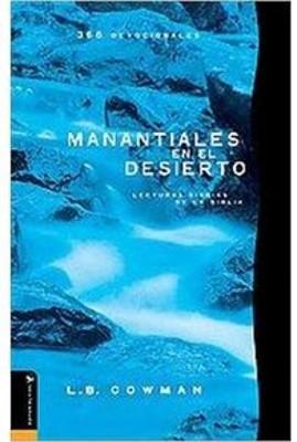 MANANTIALES EN EL DESIERTO [Libro]