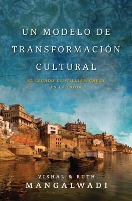UN MODELO DE TRANSFORMACION CULTURAL (rústica) [Libro]