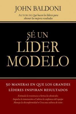 SE UN LIDER MODELO [Libro]