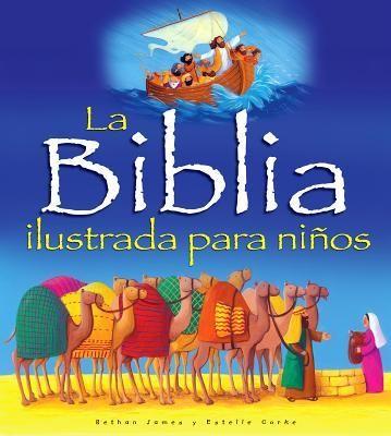BIBLIA ILUSTRADA PARA NIÑOS TD [Libro]