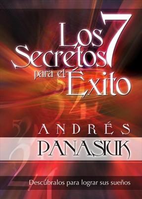 Los 7 Secretos para el Exito (Rústica) [Libro]