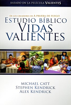 VIDAS VALIENTES ESTUDIO BIBLICO [Libro]