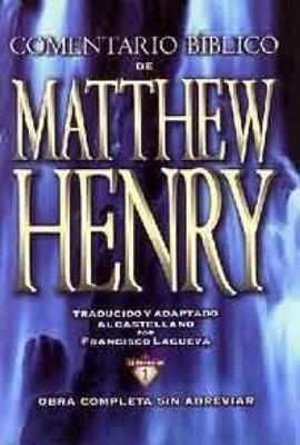 COMENTARIO  MATHEW HENRY  O. COMPLETA (TAPA DURA ) [Libro]