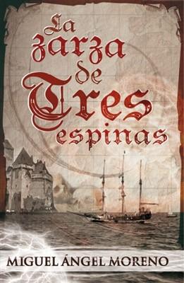 ZARZA DE TRES ESPINAS [Libro]
