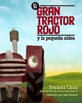 GRAN TRACTOR ROJO [Libro]