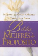 Biblia Mujeres De Propósito (Tapa Dura) [Biblia de Estudio]