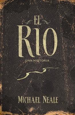 RIO EL (suave) [Libro]