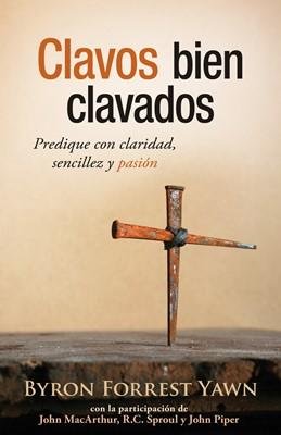 CLAVOS BIEN CLAVADOS (rústica) [Libro]