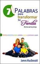 7 PALABRAS PARA TRANSFORMAR SU FAMILIA BOLSILLO (rústica) [Libro]