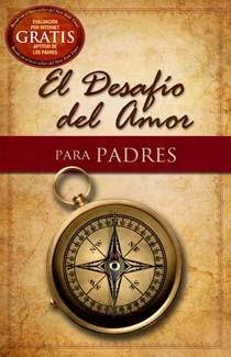 DESAFIO DEL AMOR PARA PADRES (rústica) [Libro]