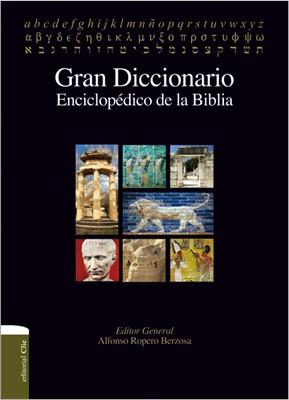 GRAN DICCIONARIO ENCICLOPEDICO DE LA BIBLIA (Tapa Dura) [Libro]