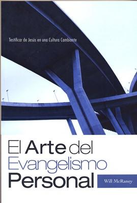 ARTE DEL EVANGELISMO PERSONAL (Rústica)