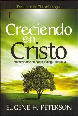 CRECIENDO EN CRISTO (Rústica)