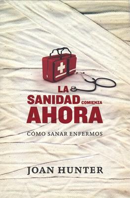 SANIDAD COMIENZA AHORA (Rústica) [Libro]