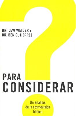 PARA CONSIDERAR (Rústica) [Libro]