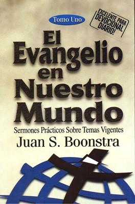 El Evangelio en nuestro Mundo - Tomo I (Rústica) [Libro]