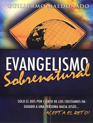 EVANGELISMO SOBRENATURAL MANUAL (Rústica) [Libro]