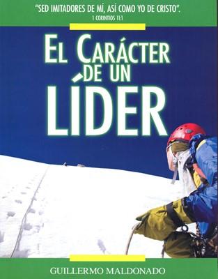 CARACTER DE UN LIDER MANUAL DE ESTUDIO (Rústica) [Libro]