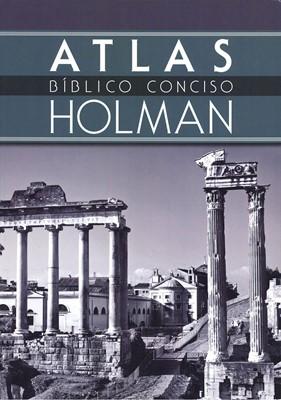 Atlas Bíblico Conciso Holman (Rústica) [Libro]