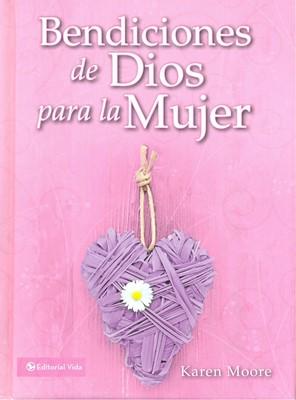 BENDICIONES DE DIOS PARA LA MUJER (Tapa Dura) [Libro]
