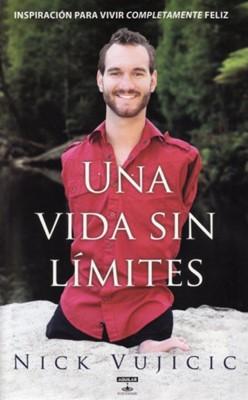 Una Vida Sin Límites (Rústica) [Libro]