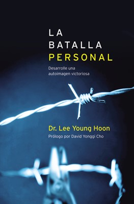 LA BATALLA PERSONAL (Rústica) [Libro]