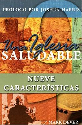 Una Iglesia Saludable (Rústica) [Libro]