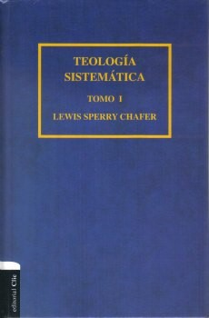 TEOLOGIA SISTEMATICA CHAFER T1