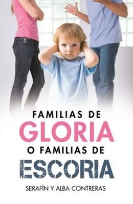 Familias de Gloria o Familias de Escoria