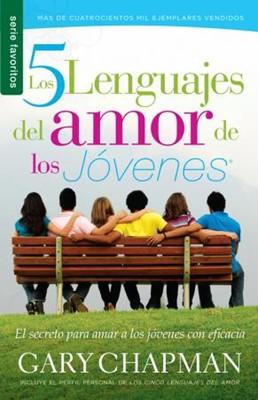 Cinco Lenguajes del amor de los Jóvenes [libro de bolsillo]