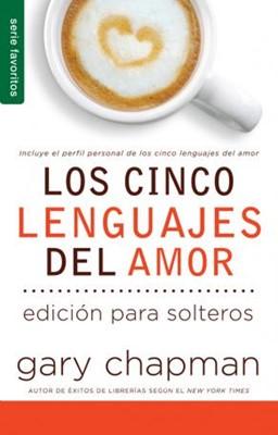 Los Cinco Lenguajes del amor para los Solteros [libro de bolsillo]
