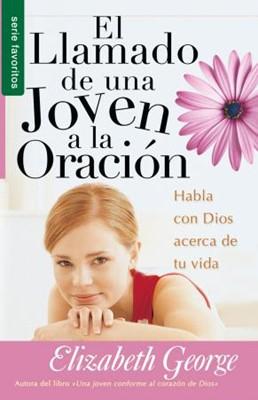 El Llamado de una Joven a la Oración (Rústica) [Libro Bolsillo]