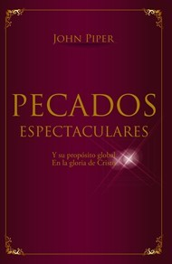 Pecados Espectaculares (Rústico) [Libro]