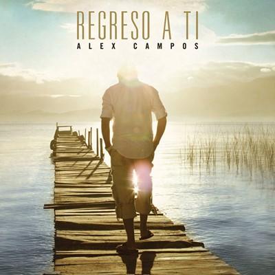 REGRESO A TI  CD ALEX CAMPOS [CD]