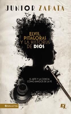 ELVIS PITAGORAS Y LA HISTORIA DE DIOS