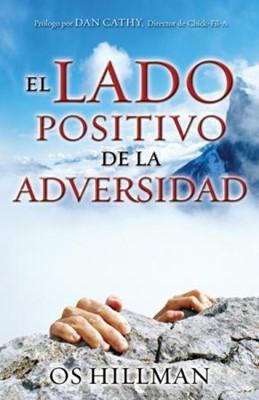 LADO POSITIVO DE LA ADVERSIDAD [Libro]
