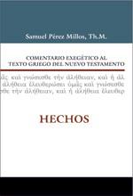 COMENTARIO EXEGETICO GRIEGO NT HECHOS (tapa dura ) [Libro]