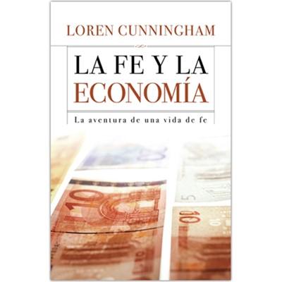 FE Y LA ECONOMIA [Libro]