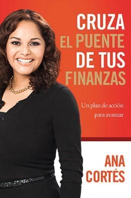 CRUZA EL PUENTE DE TUS FINANZAS [Libro]