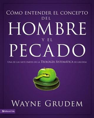 COMO ENTENDER EL CONCEPTO DEL HOMBRE Y PECADO [Libro]