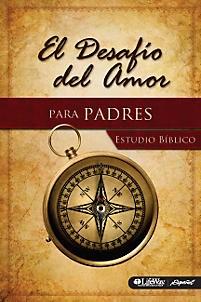 DESAFIO DEL AMOR PARA PADRES ESTUDIO [Libro]