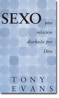 Sexo Una Relación Diseñada por Dios Bol. (Tapa rústica suave) [libro de bolsillo]
