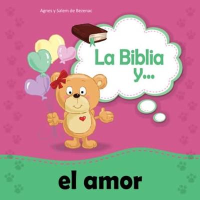 BIBLIA Y EL AMOR