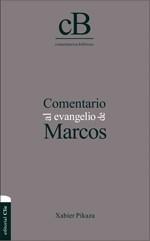 COMENTARIO AL EVANGELIO DE MARCOS (Tapa dura) [Libro]