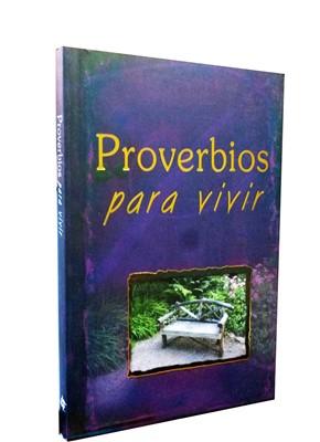 PROVERBIOS PARA  VIVIR