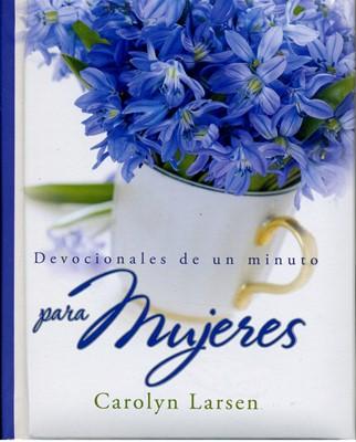365 Devocionales De Un Minuto Para Mujeres TD (Tapa dura ) [Libro]