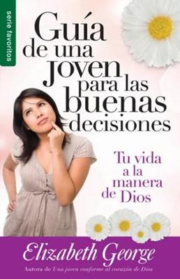 Guía de una joven para las buenas decisiones (Rústica) [libro de bolsillo]