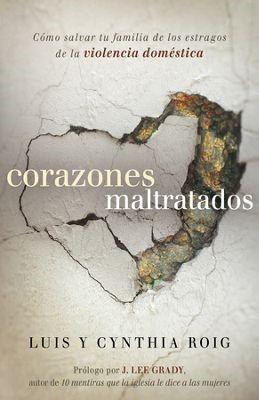 CORAZONES MALTRATADOS (Rústica) [Libro]