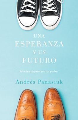 UNA ESPERANZA Y UN FUTURO [Libro]