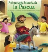 MI PEQUEÑA HISTORIA DE LA PASCUA [Libro]